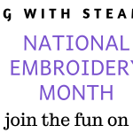 National Embroidery Month 2020 | Stitch Along